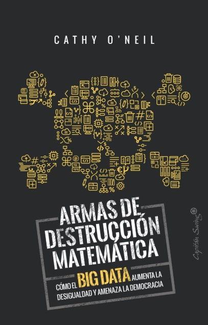 Portada del libro Armas de destrucción matemática
