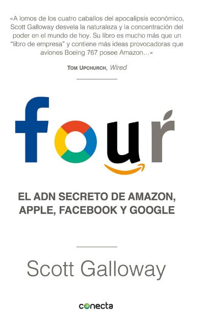 Portada del libro Four: el ADN secreto de Amazon, Apple, Facebook y Google