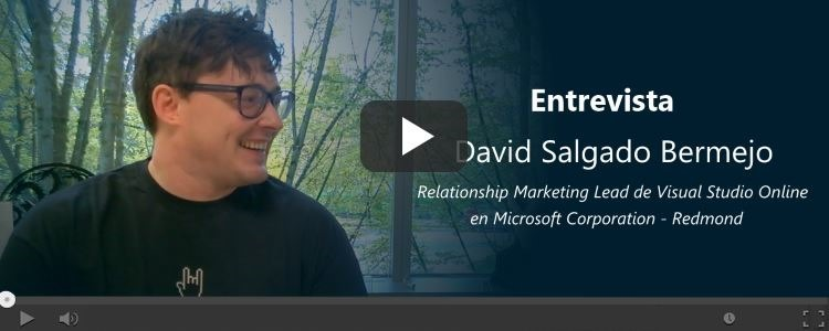 Entrevista a David Salgado, Relationship Marketing Lead de Visual Studio Online de Microsoft Corp