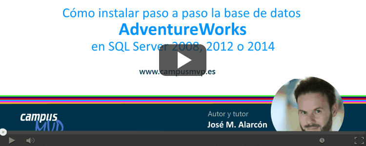 VÍDEO: Cómo instalar la base de datos de ejemplo AdventureWorks en SQL Server