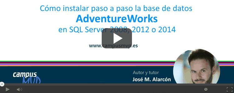 VÍDEO: Cómo instalar la base de datos de ejemplo AdventureWorks en SQL Server